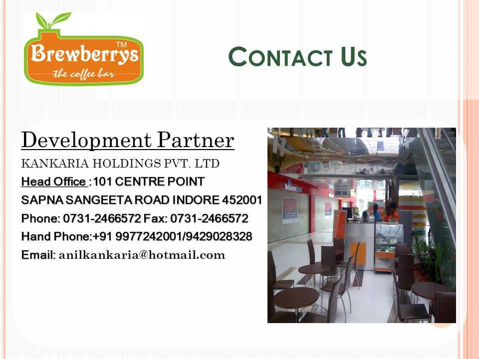 C ONTACT U S Development Partner KANKARIA HOLDINGS PVT.