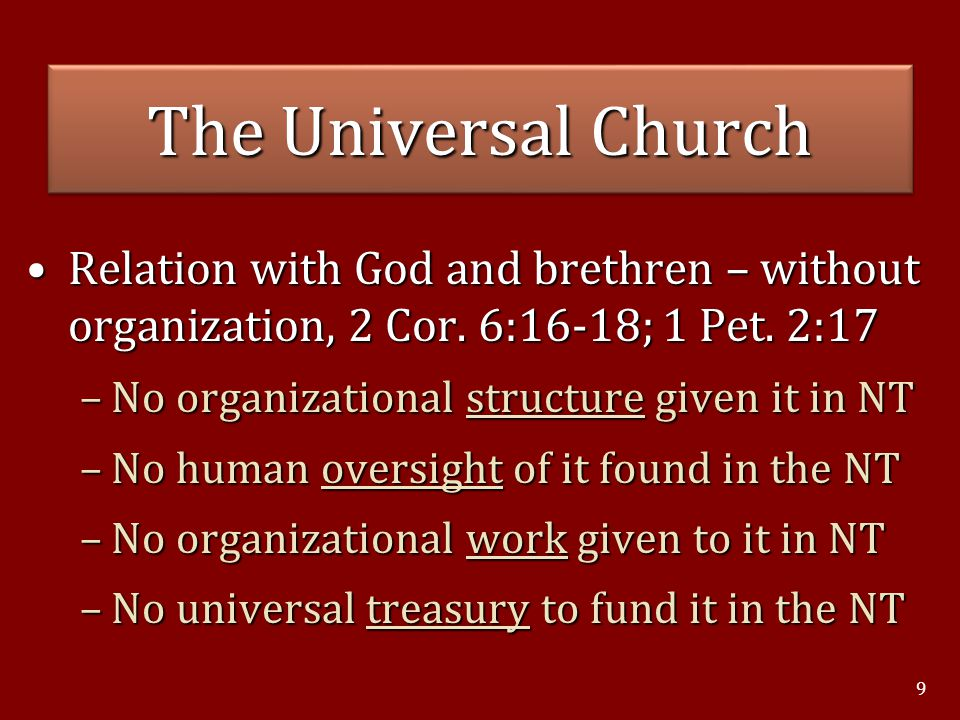 Relation with God and brethren – without organization, 2 Cor. 6:16-18; 1 Pet. 2:17Relation with God and brethren – without organization, 2 Cor. 6:16-1
