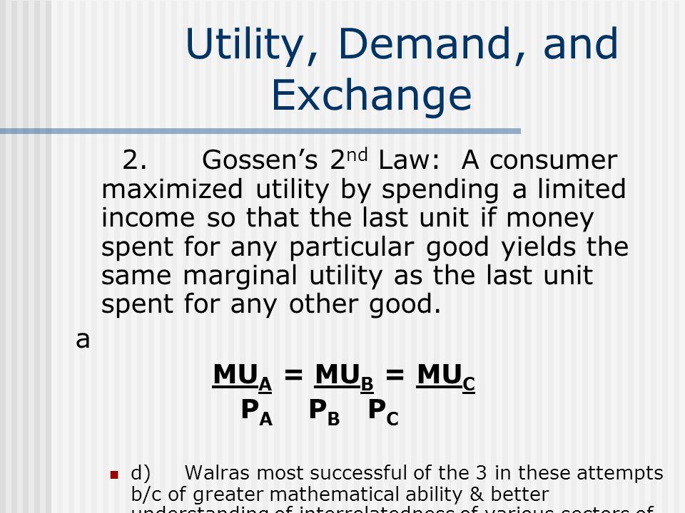 Utility, Demand, and Exchange 2.