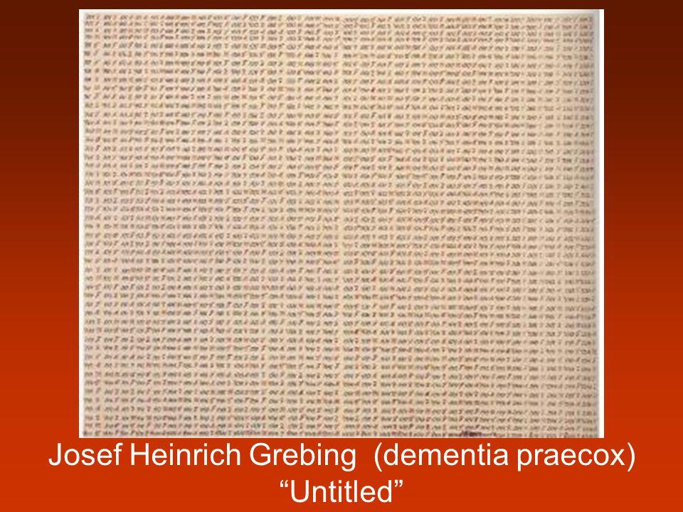 """Josef Heinrich Grebing (dementia praecox) """"Untitled"""""""
