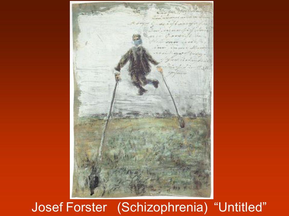 "Josef Forster (Schizophrenia) ""Untitled"""