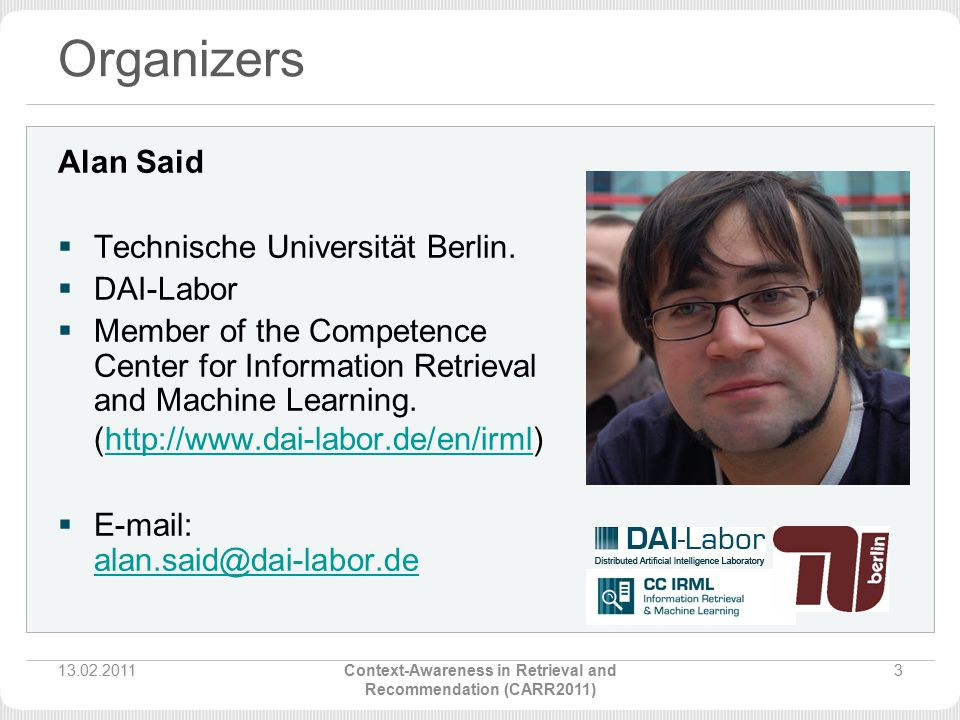 Organizers Alan Said  Technische Universität Berlin.