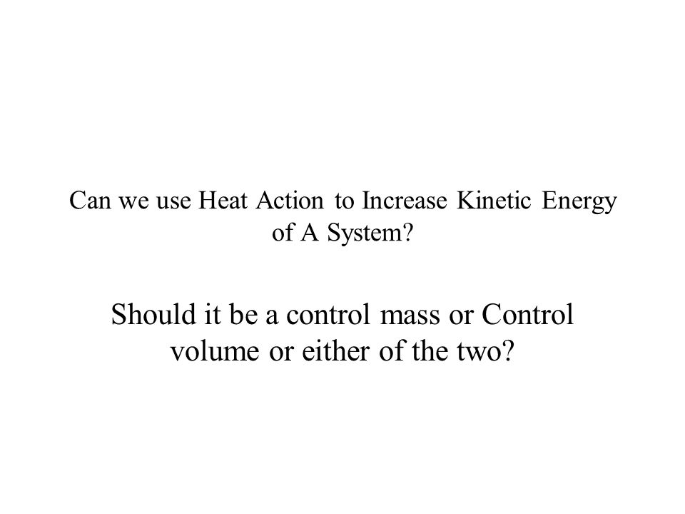 A Simple Process to Increase Macroscopic Kinetic Energy