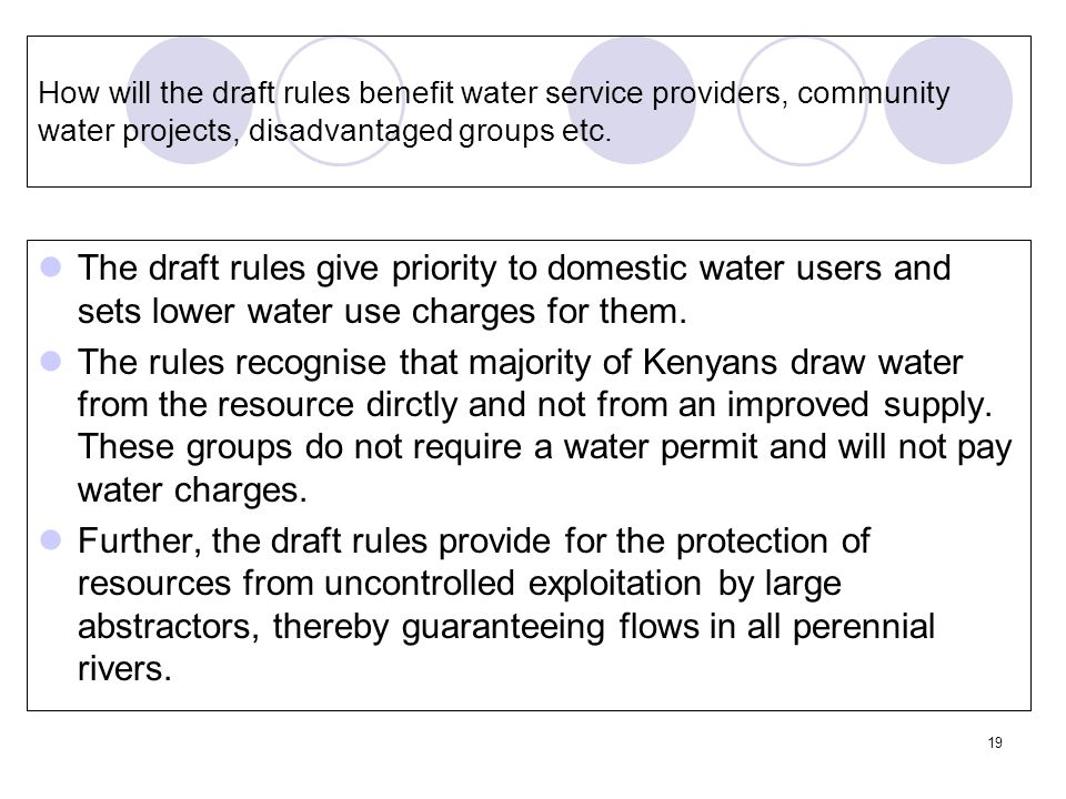 19 How will the draft rules benefit water service providers, community water projects, disadvantaged groups etc.