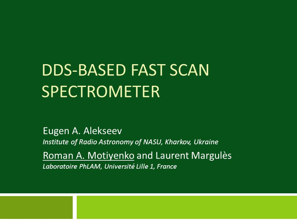 DDS-BASED FAST SCAN SPECTROMETER Eugen A.