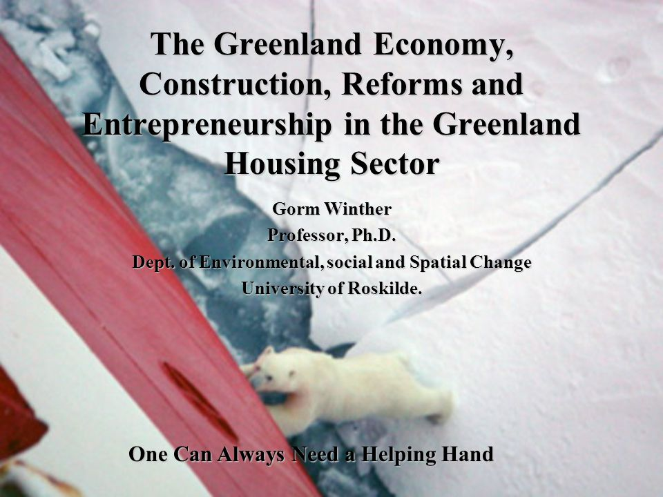 Greenland – a Dependent Economy Economic Dependence – Block Grant from the Danish State and Ministerial Expenses on Greenland.Economic Dependence – Block Grant from the Danish State and Ministerial Expenses on Greenland.