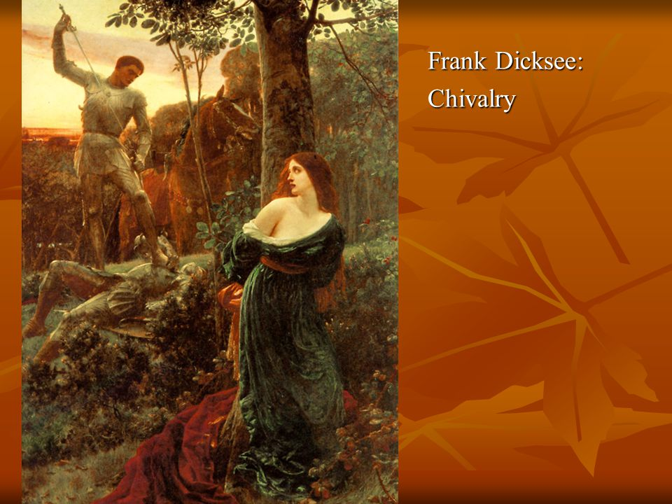 Frank Dicksee: Chivalry