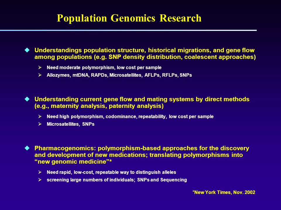 Population Genomics Research  Understandings population structure, historical migrations, and gene flow among populations (e.g.