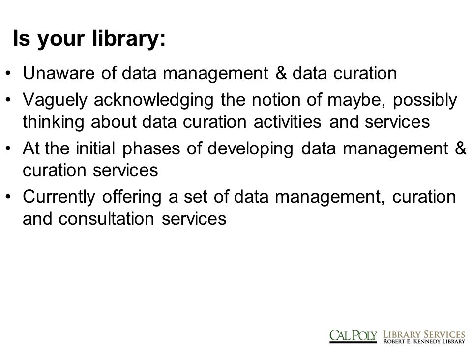 Do you have a sense of your campus' data stewardship needs? Yes No