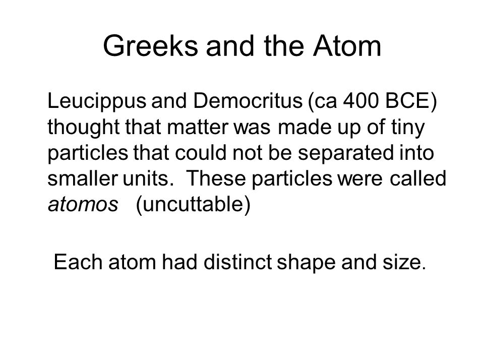 Dalton's Theory (1803) still holds, with two exceptions: Not all atoms of element are identical (isotopes) Possible to destroy or create elements (nuclear methods)