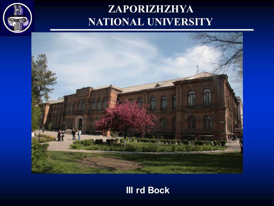 ZAPORIZHZHYA NATIONAL UNIVERSITY III rd Bock