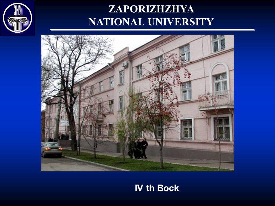 ZAPORIZHZHYA NATIONAL UNIVERSITY IV th Bock