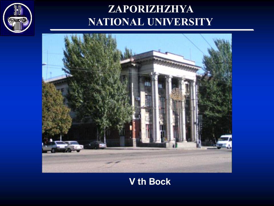 ZAPORIZHZHYA NATIONAL UNIVERSITY V th Bock