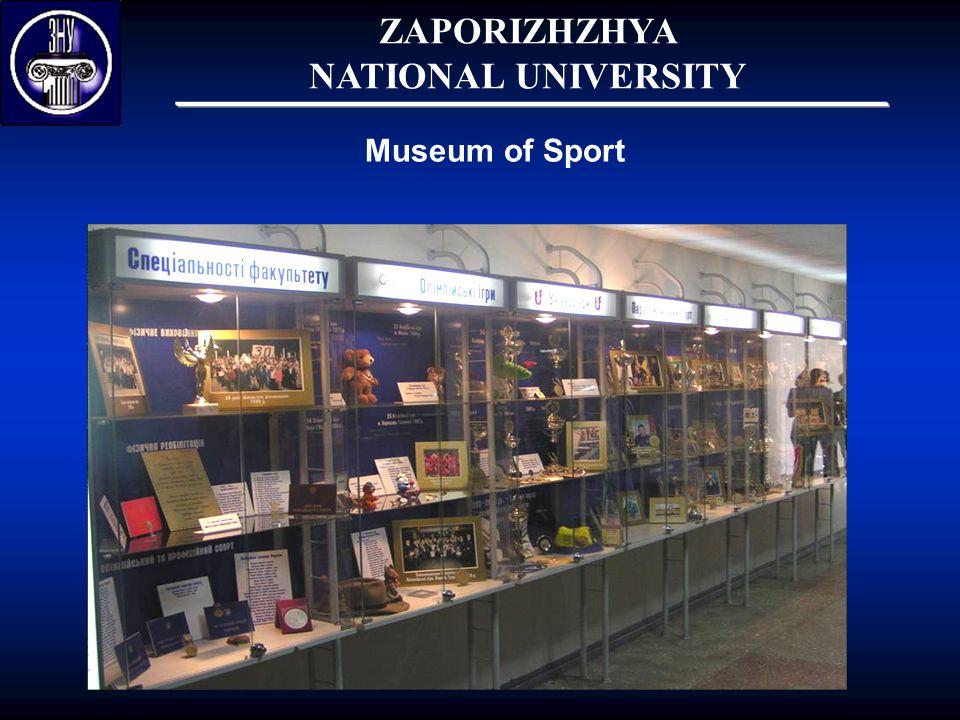 Museum of Sport ZAPORIZHZHYA NATIONAL UNIVERSITY