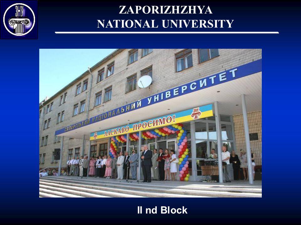 ZAPORIZHZHYA NATIONAL UNIVERSITY II nd Block