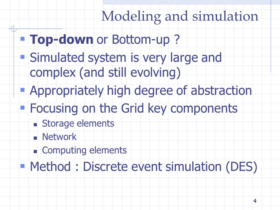 4 Modeling and simulation  Top-down or Bottom-up .