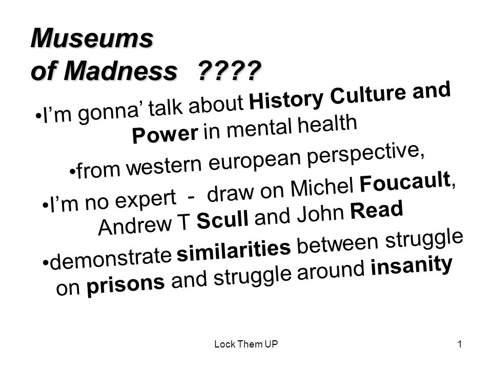 Lock Them UP1 Museums of Madness .