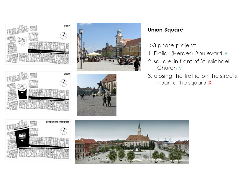 Union Square ->3 phase project: 1. Eroilor (Heroes) Boulevard √ 2.