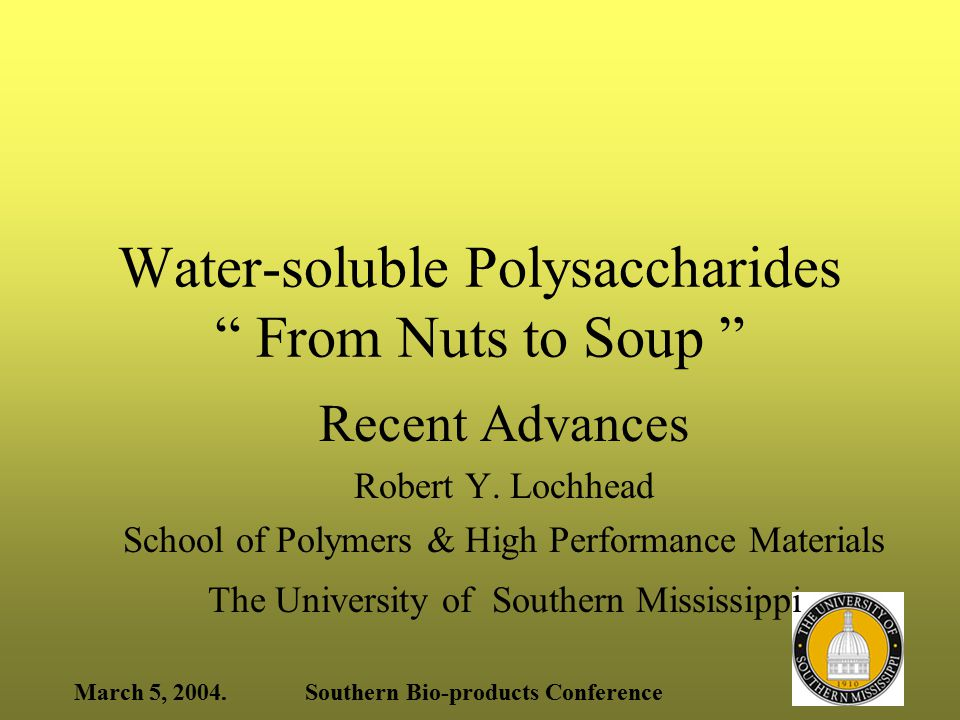 March 5, 2004.Southern Bio-products Conference Alginate