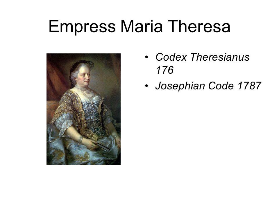Empress Maria Theresa Codex Theresianus 176 Josephian Code 1787