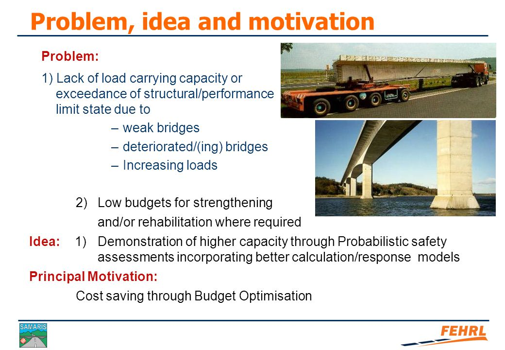 Optimised assessment of bridges Case study 2 – Danish examples Alan O'Connor Rambøll