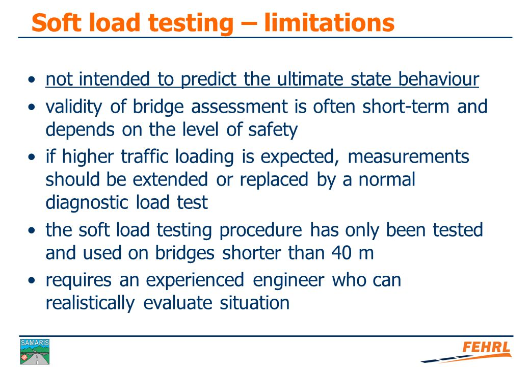 Soft load testing Theoretical vs. measured influence line