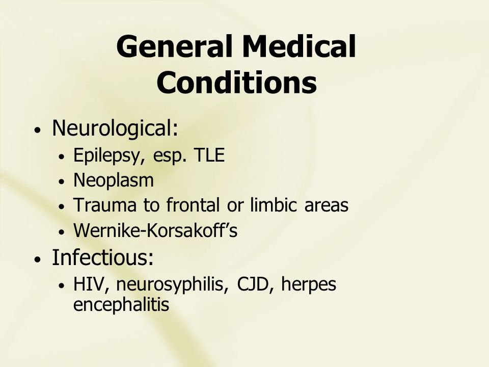 General Medical Conditions Neurological: Epilepsy, esp.