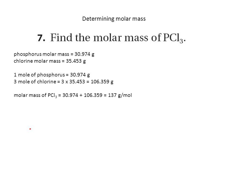 Ch 3 atoms the building blocks of matter ppt video online download phosphorus molar mass g chlorine molar mass g 1 mole of phosphorus g 3 mole of chlorine 3 x g molar mass of pcl3 137 gmol urtaz Choice Image