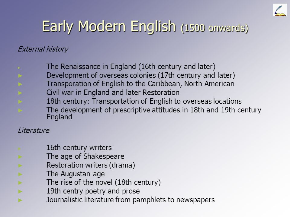 Old English ► ► Historical relationship of English and German ► ► Techniques of historical linguistics ► ► The coming of the English, divisions of Old English ► ► The structure of Old English ► ► Literature and society in the Old English period ► ► The Old English epic Beowulf ► ► The Scandinavian invasions and effects ► ► The Anglo-Saxon chronicle