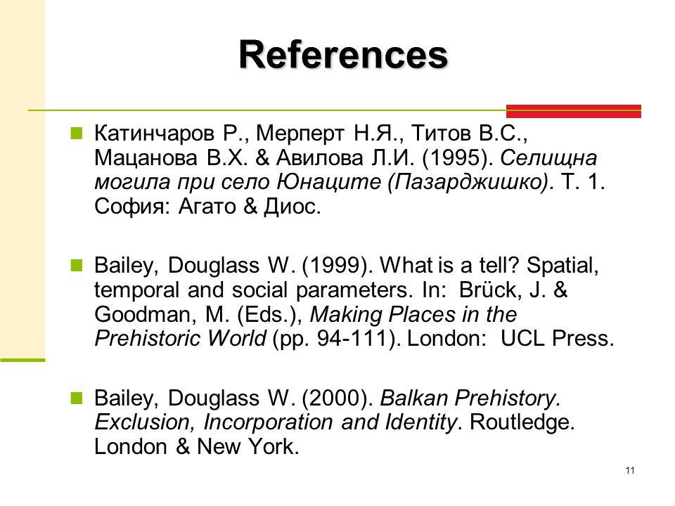 11 References Катинчаров Р., Мерперт Н.Я., Титов В.С., Мацанова В.Х.