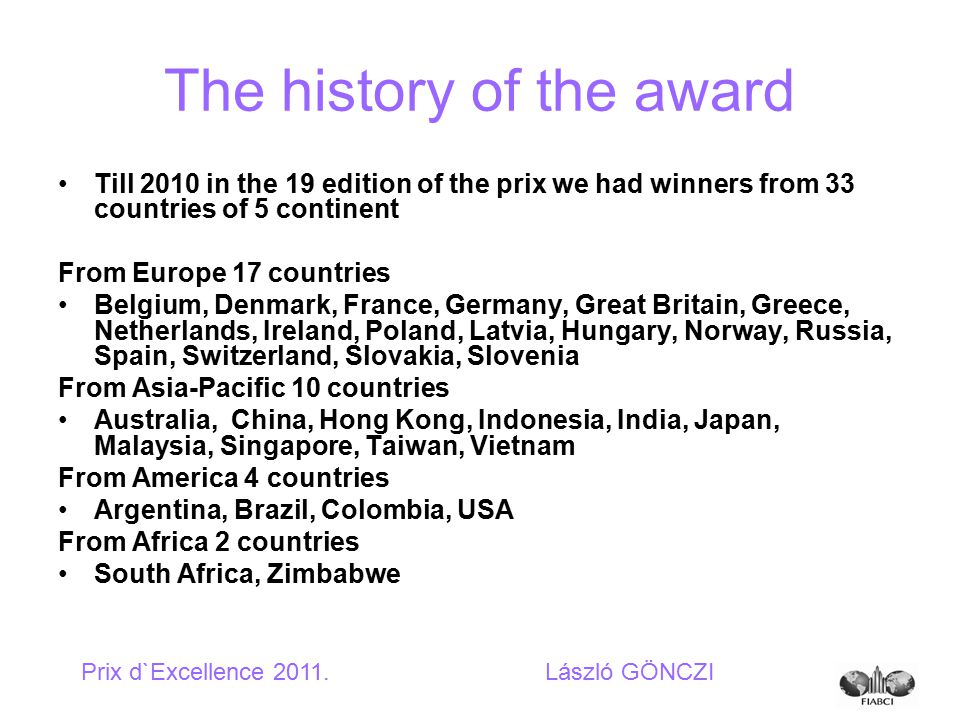 Improvement To use all the potential possibilities of the award it most be improved.