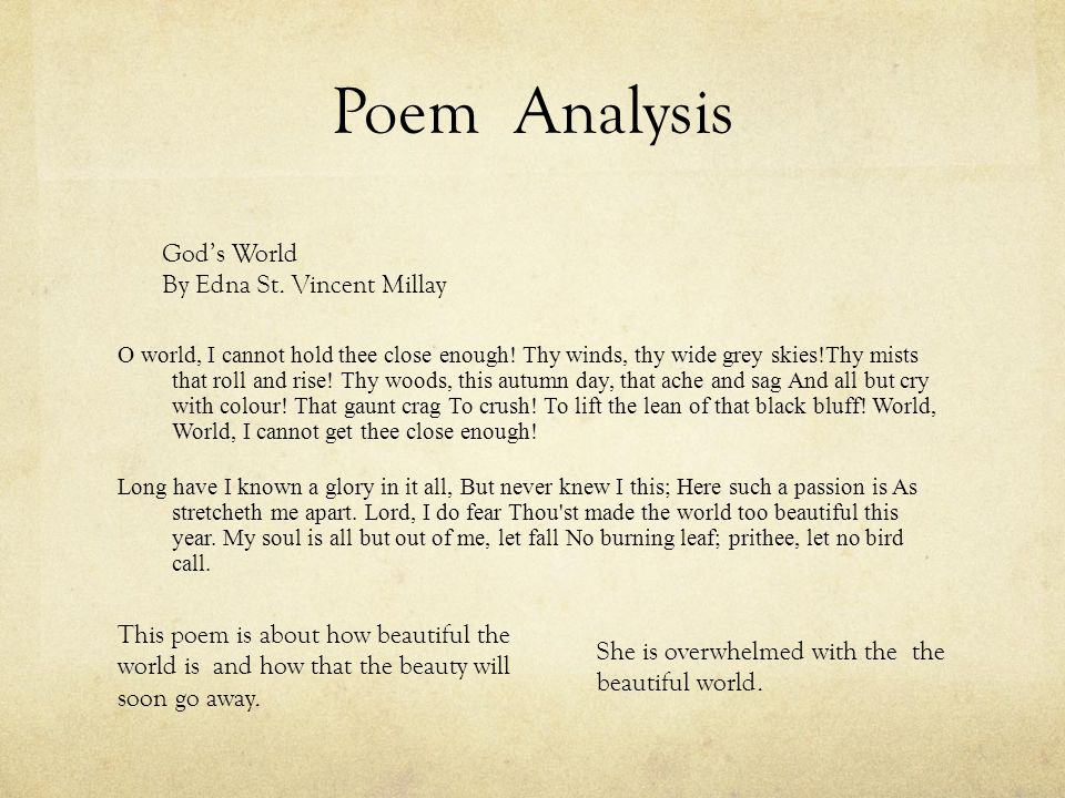 Poem Analysis O world, I cannot hold thee close enough.