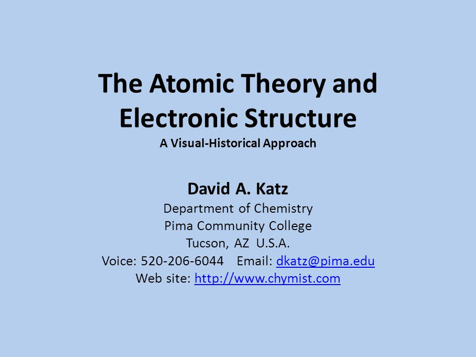 The Atomic Theory and Electronic Structure A Visual-Historical Approach David A.
