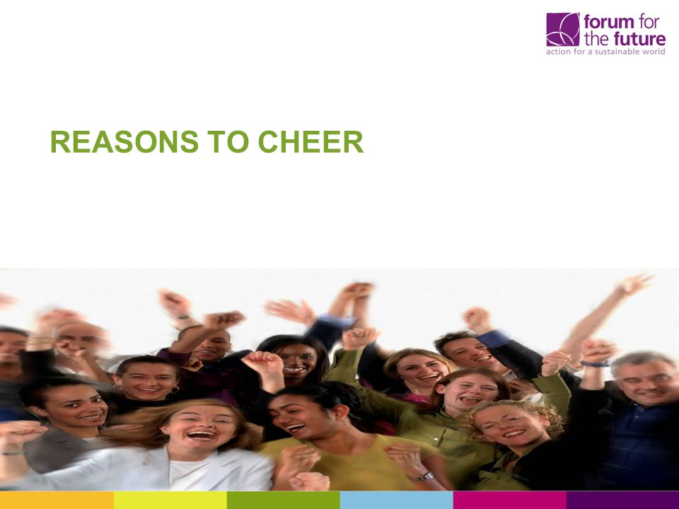 REASONS TO CHEER