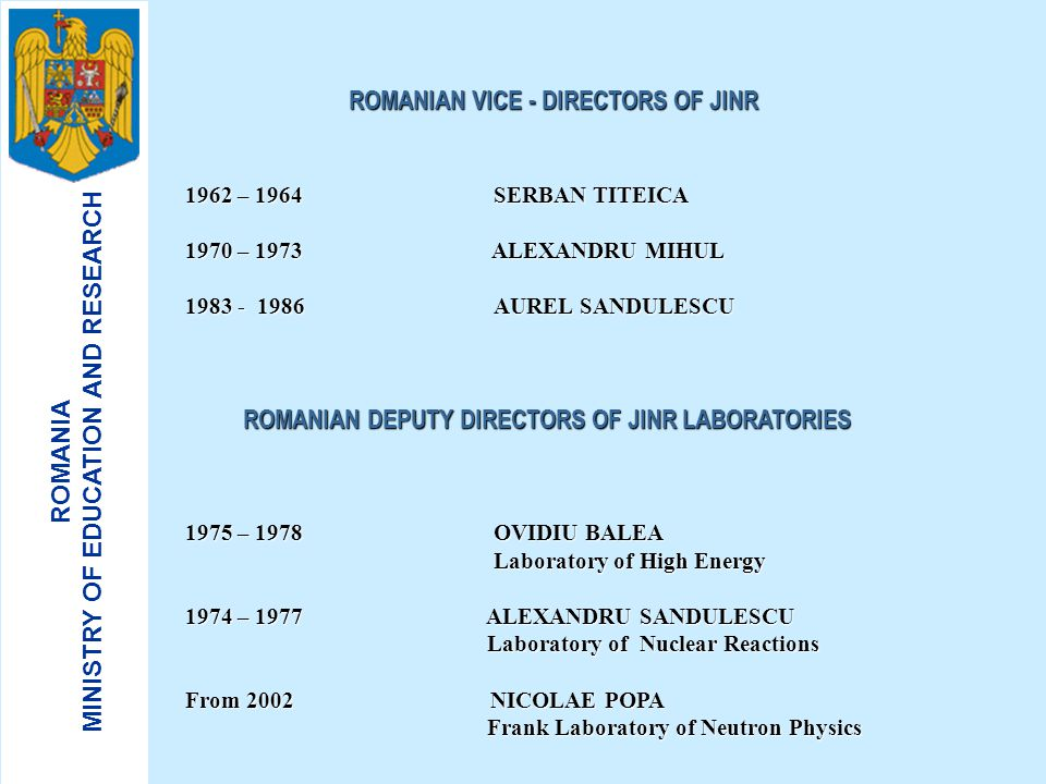ROMANIA MINISTRY OF EDUCATION AND RESEARCH ROMANIAN CONTRIBUTION AT JINR BETWEEN 1992 – 2002