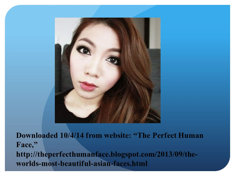 """Downloaded 10/4/14 from website: """"The Perfect Human Face,"""" http://theperfecthumanface.blogspot.com/2013/09/the- worlds-most-beautiful-asian-faces.html"""