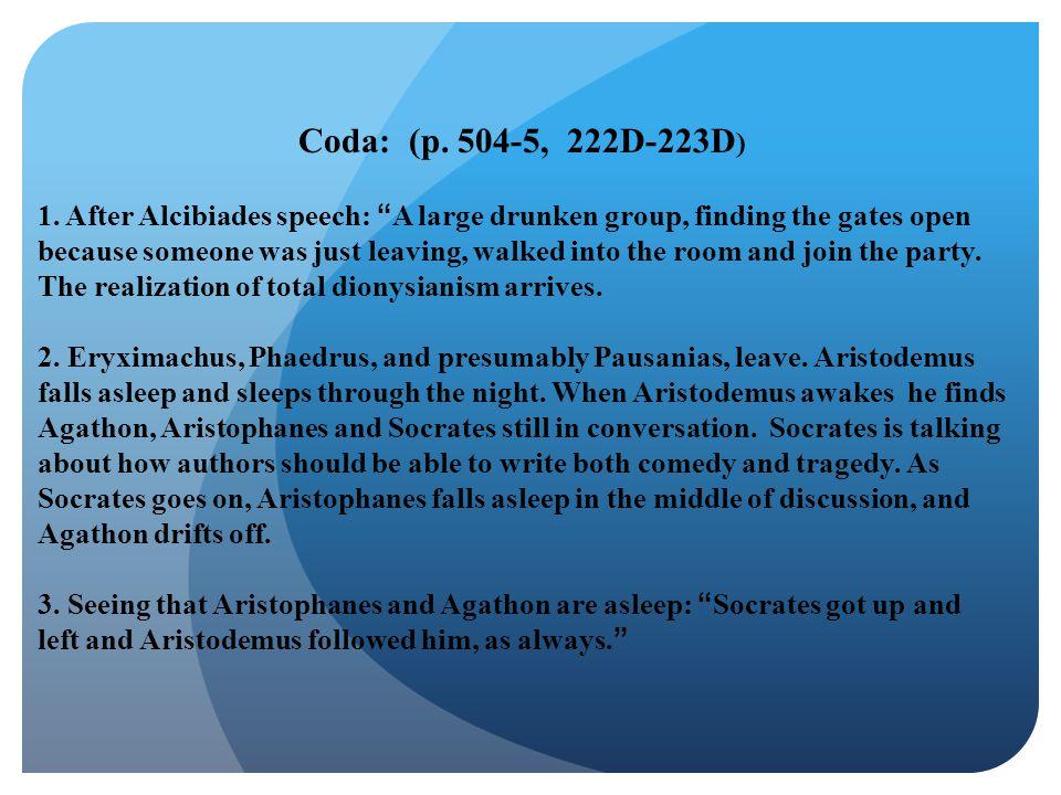 Coda: (p.504-5, 222D-223D ) 1.