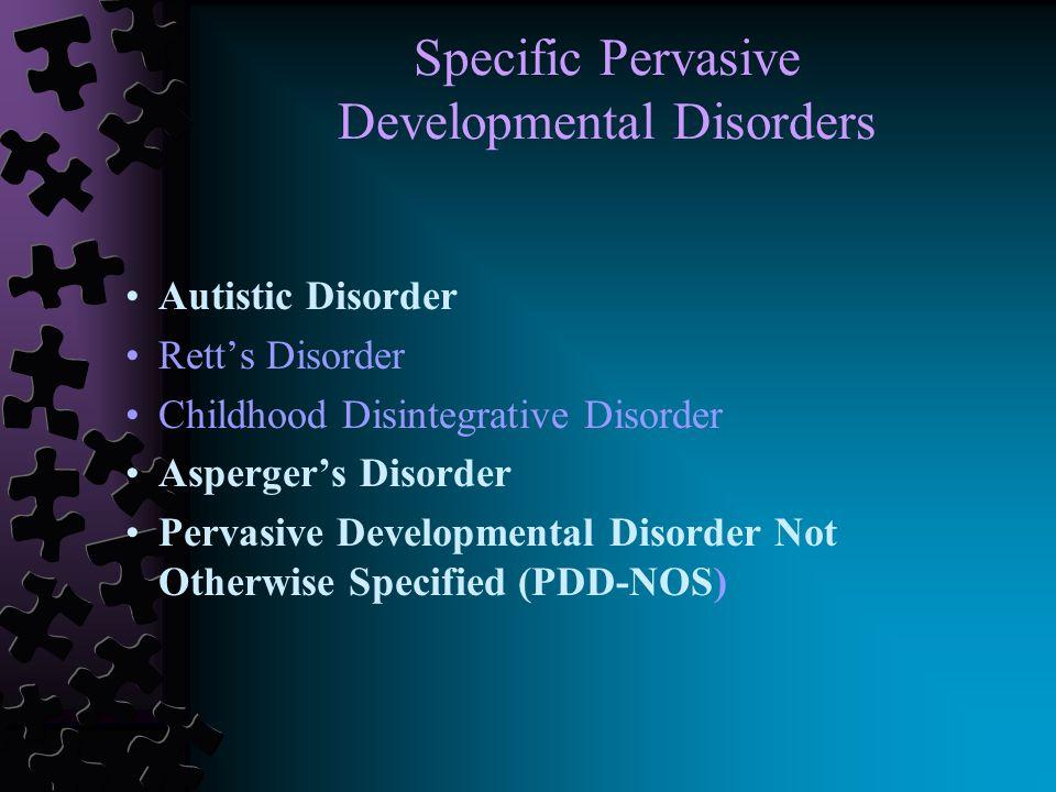 Popular Name for Pervasive Developmental Disorders
