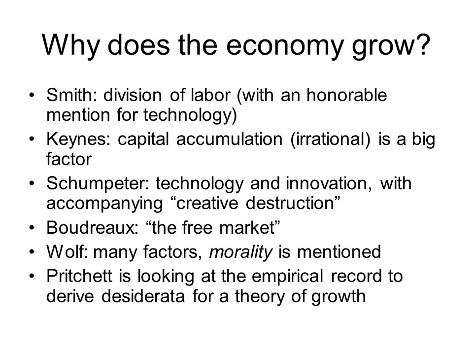 Why does the economy grow.