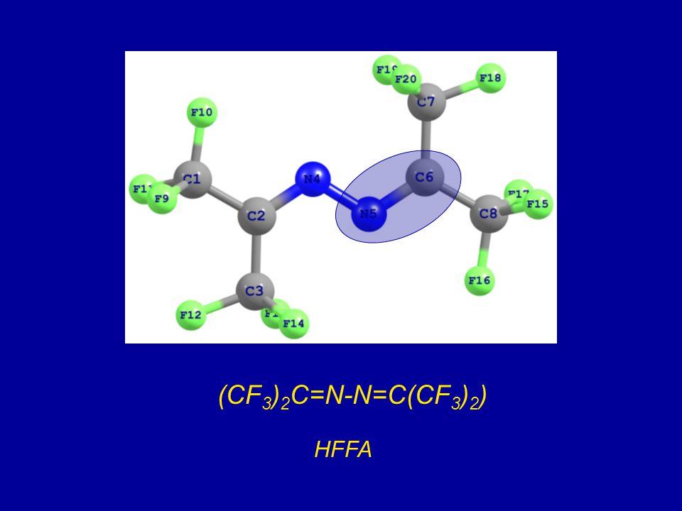 (CF 3 ) 2 C=N-N=C(CF 3 ) 2 ) HFFA