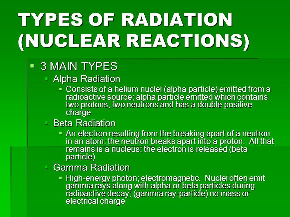 NUCLEAR REACTIONS  EXAMPLES  32 __ 28 P  __ + Al P  __ + Al 15 __ 13 15 __ 13  14 ___ 14 C  ___ + N C  ___ + N 6 ___ 7 6 ___ 7  176 1 ___ Ra + n  ___ Ra + n  ___ 88 0 ___ 88 0 ___