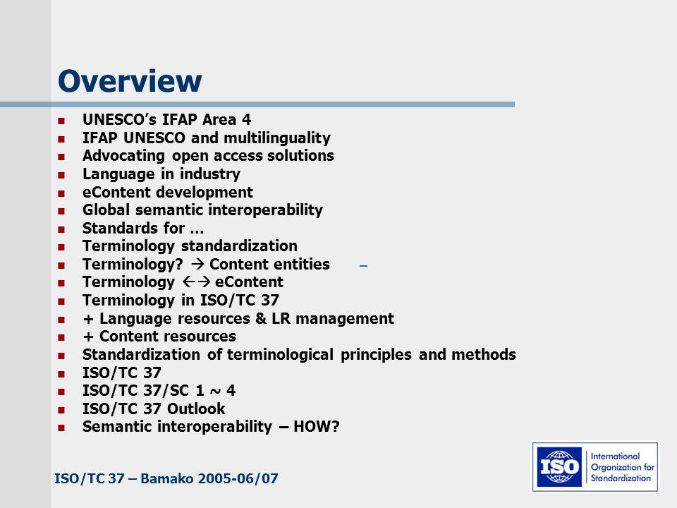 ISO/TC 37 – Bamako 2005-06/07 Terminology. content entities Terminology.