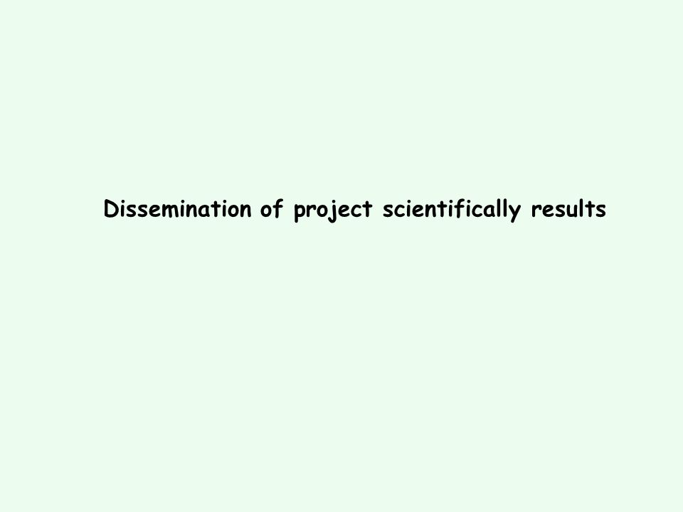 Dissemination of project scientifically results