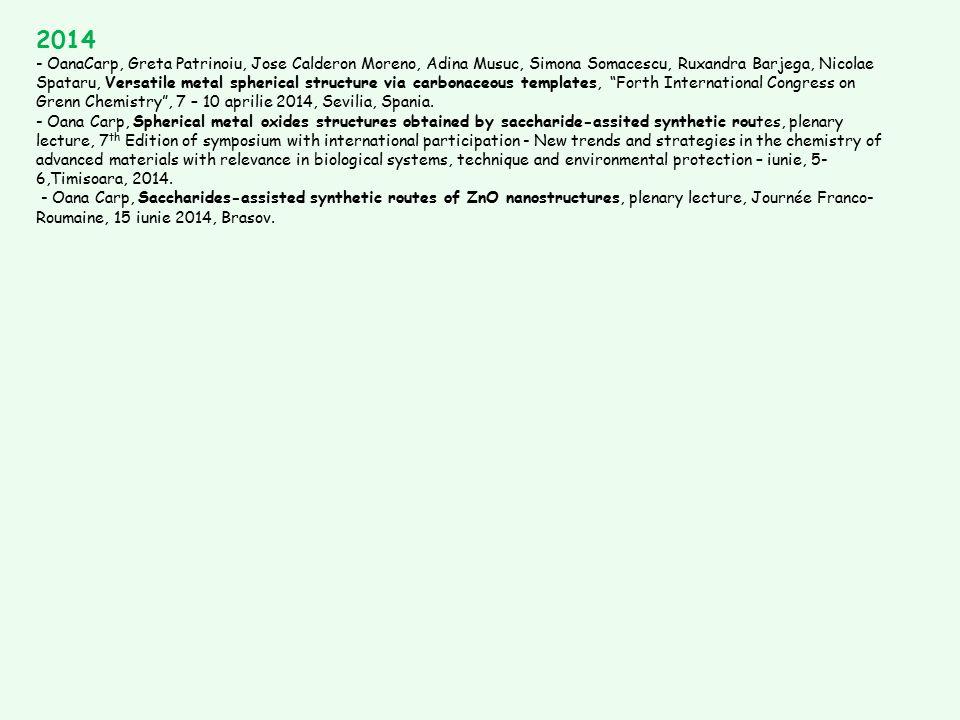 2014 - OanaCarp, Greta Patrinoiu, Jose Calderon Moreno, Adina Musuc, Simona Somacescu, Ruxandra Barjega, Nicolae Spataru, Versatile metal spherical st