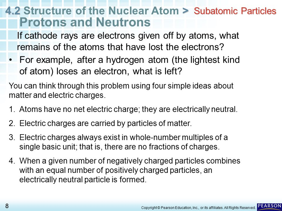 4.2 > 4.2 Structure of the Nuclear Atom > 9 Copyright © Pearson Education, Inc., or its affiliates.