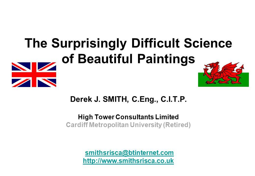 The Surprisingly Difficult Science of Beautiful Paintings Derek J.