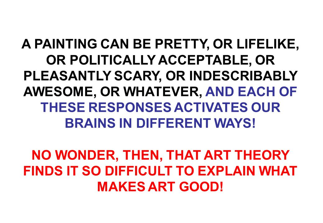GOOD ART / BAD ART CAN I EVEN DESCRIBE WHAT I FEEL.