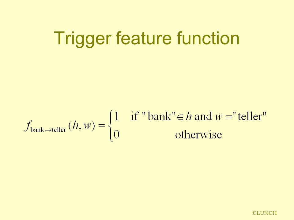 Trigger feature function