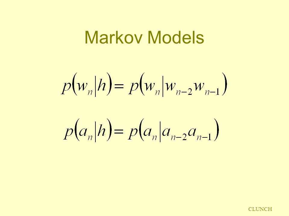 CLUNCH Markov Models
