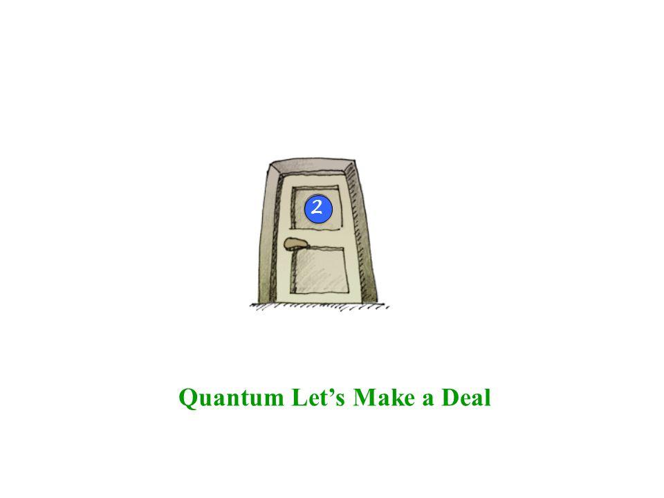Quantum Let's Make a Deal 2